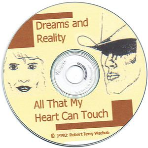 Dreams & Reality--All That My Heart Can Touch