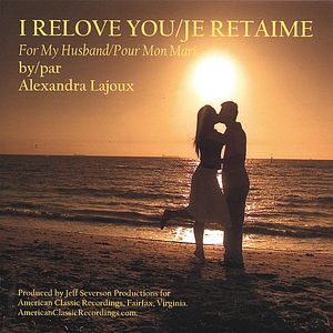 I Relove You/ Je Retaime
