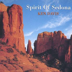 Davis, Ken : Spirit of Sedona
