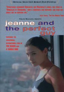 Jeanne & the Perfect Guy