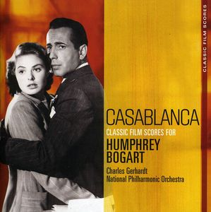Casablanca: Classic Film Scores for Humphrey Bogar