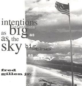 Intentions As Big As the Sky