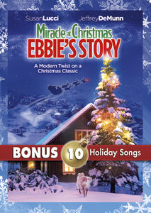 Miracle at Christmas: Ebbie's Story