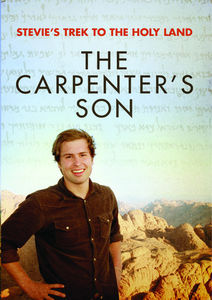 Stevie's Trek to the Holy Land: Carpenter's Son