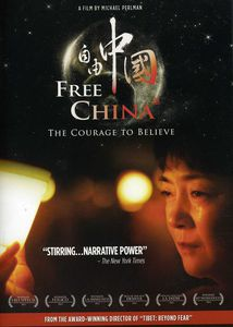 Free China: Courage to Believe