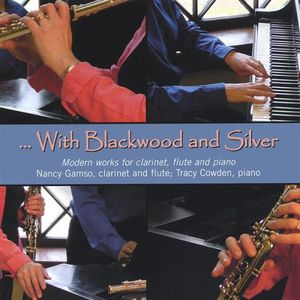 With Blackwood & Silver