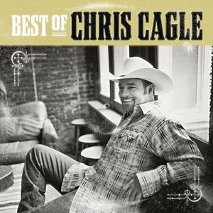 Best of Chris Cagle
