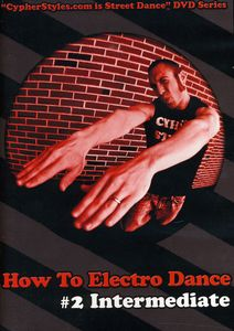 How to Electro Dance 2