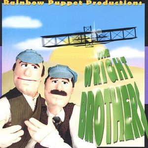 Rainbow Puppet Productions : Wright Brothers