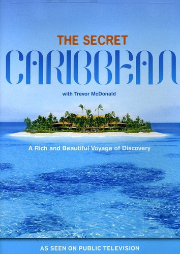 Secret of the Caribbean with Trevor McDonald