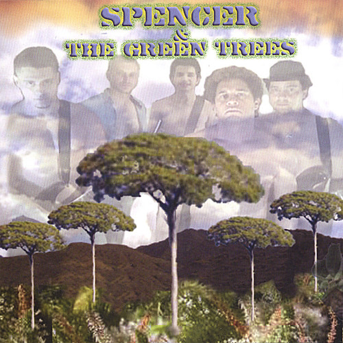 Spencer & the Green Trees
