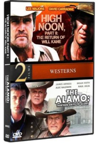 High Noon Part II /  the Alamo: 13 Days to Glory