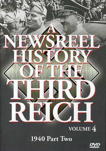 Newsreel History of the Third Reich 4