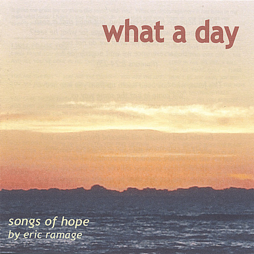 What a Day (Songs of Hope)