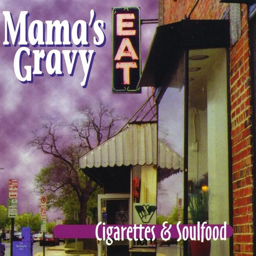 Cigarettes & Soulfood