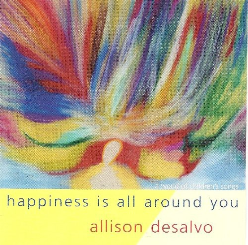 Happiness Is All Around You