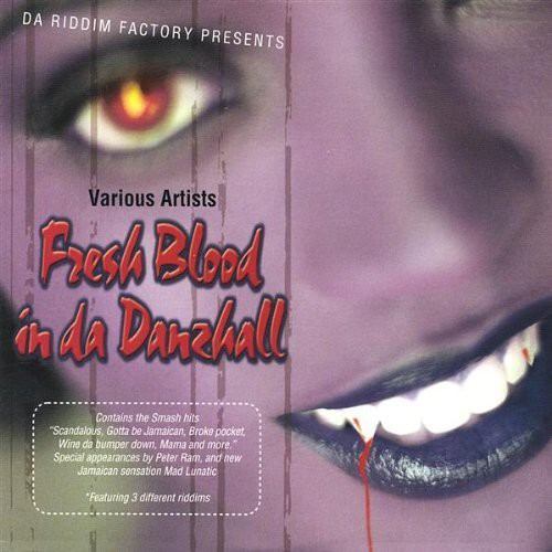 Fresh Blood in Da Danzhall /  Various