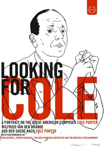 Looking For Cole: A Portrait On The Great American Composer Cole Porte