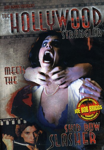 Hollywood Strangler Meets the Skid Row Slasher