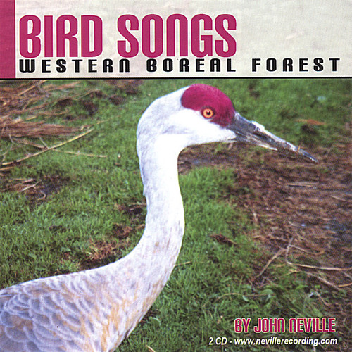 Bird Songs-Western Boreal Forest
