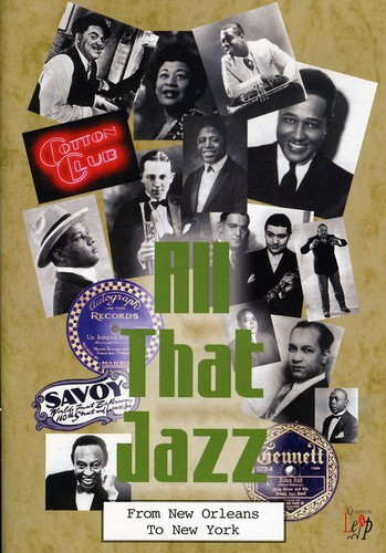 All That Jazz: From New Orleans to NY /  Various