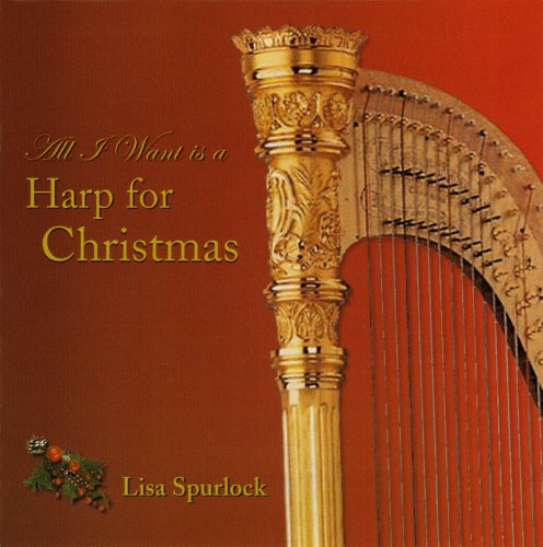 All I Want Is a Harp for Christmas