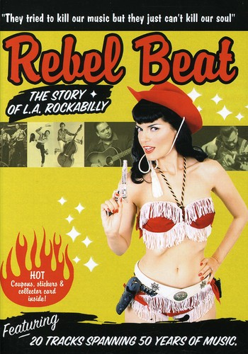 Rebel Beat: The Story of L.A. Rockabilly /  Various