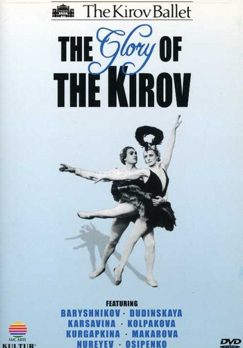 Glory of the Kirov: Kirov Ballet /  Various