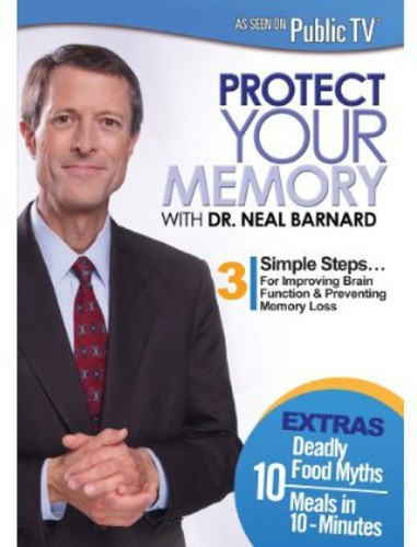Protect Yourt Memory with Dr Neal Barnard