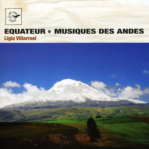 Air Mail Music: Equator - Andean Music /  Various