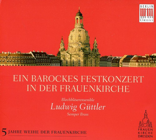Baroque Celebration in the Frauenkirche
