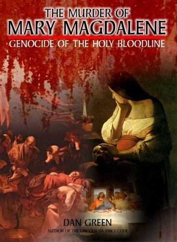 Murder of Mary Magdalene: Genocide of Holy