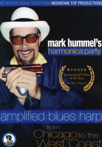 Mark Hummel's Harmonica Party: Amplified Blues