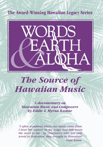Words Earth & Aloha: Source of Hawaiian Music