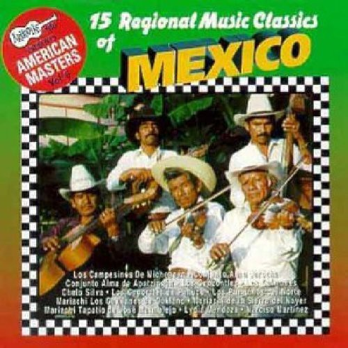 15 Regional Mexican Music Classics /  Various