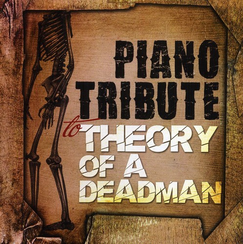 Piano Tribute to Theory of a Deadman /  Various