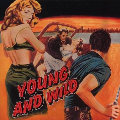 Young & Wild /  Various
