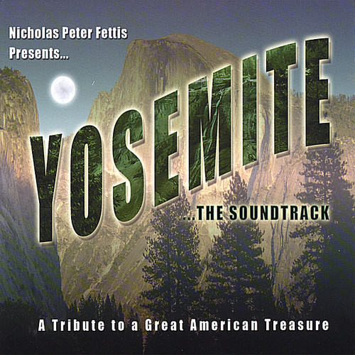 Yosemite the Soundtrack