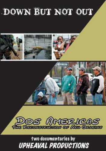 Down But Not Out /  Dos Americas: Reconstruction