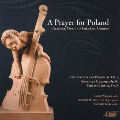 Prayer for Poland: Chamber Music of Frederic
