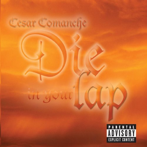 Die in Your Lap [Explicit Content]