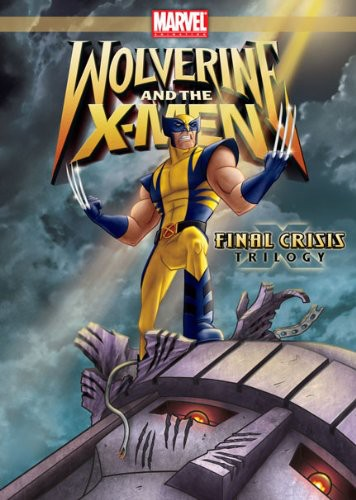 Wolverine & X-Men: Final Crisis Trilogy