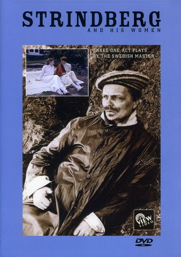 Strindberg & His Women: Three One Act Plays