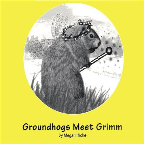 Groundhogs Meet Grimm