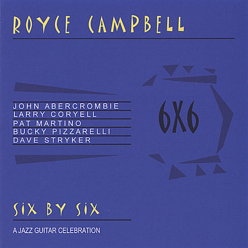 Six By Six: A Jazz Guitar Celebration