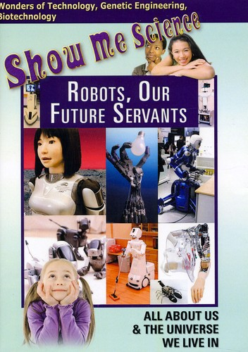 Robots Our Future Servants
