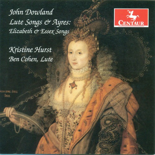 Lute Songs & Ayres: Elizabeth & Essex Songs