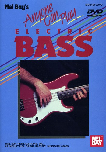 Anyone Can Play Electric Bass