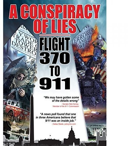 Conspiracy of Lies: Flight 370 to 911