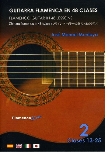Flamenco Guitar in 48 Lessons 2 Lessons 13-25